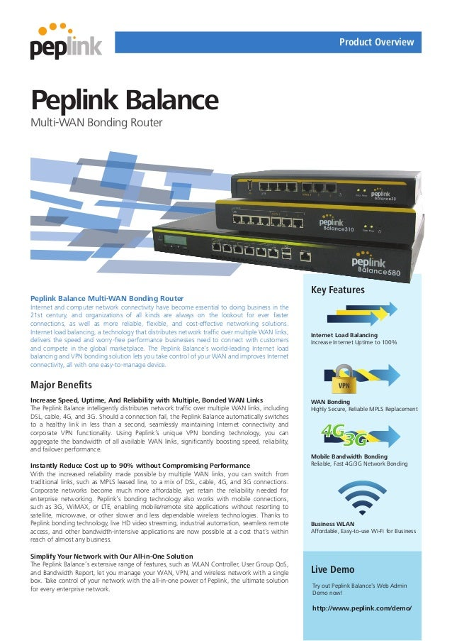 Product OverviewPeplink BalanceMulti-WAN Bonding Router                                                                   ...