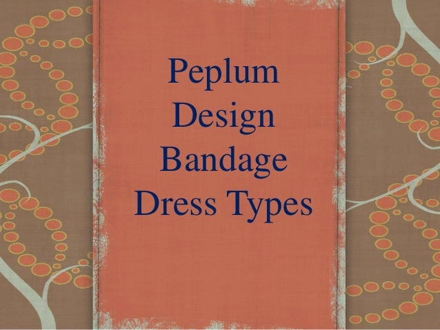 Peplum Design Bandage Dress Types