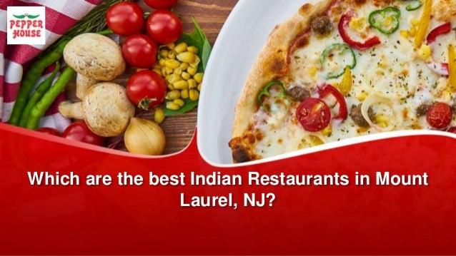 Excellent Best Indian Restaurants In Mount Laurel Nj Beutiful Home Inspiration Truamahrainfo