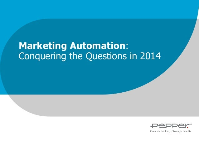 Marketing Automation: Conquering the Questions in 2014