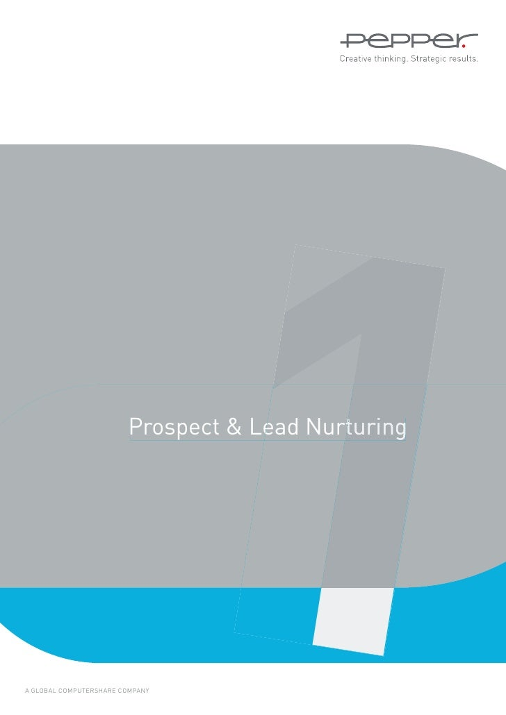 1                        Prospect & Lead NurturingA GLOBAL COMPUTERSHARE COMPANY