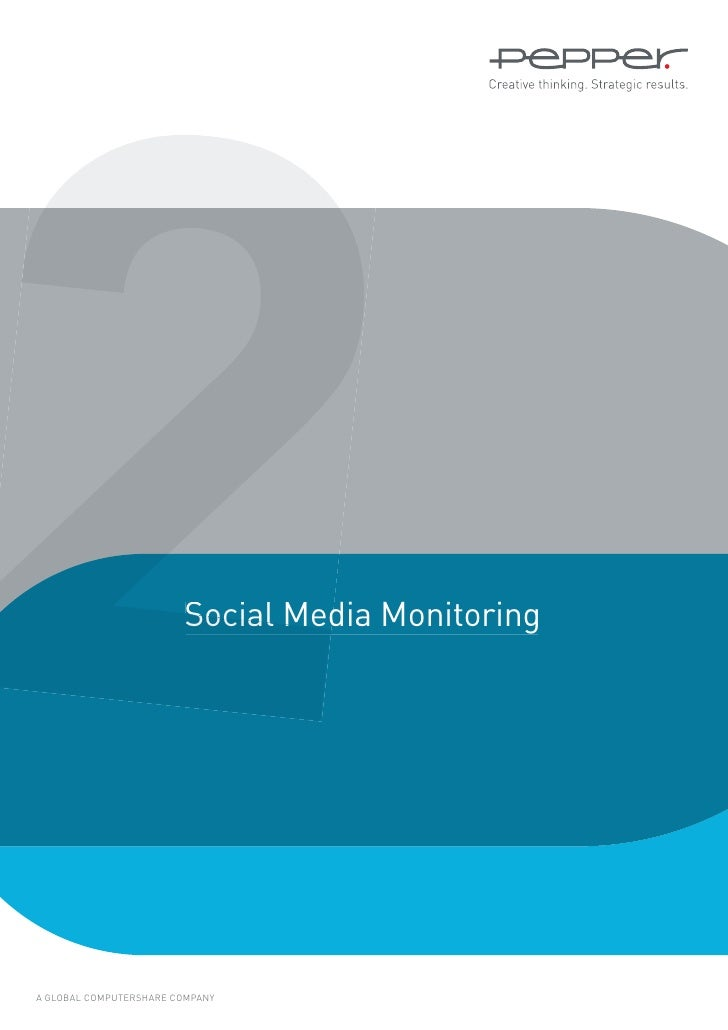 2                       Social Media MonitoringA GLOBAL COMPUTERSHARE COMPANY