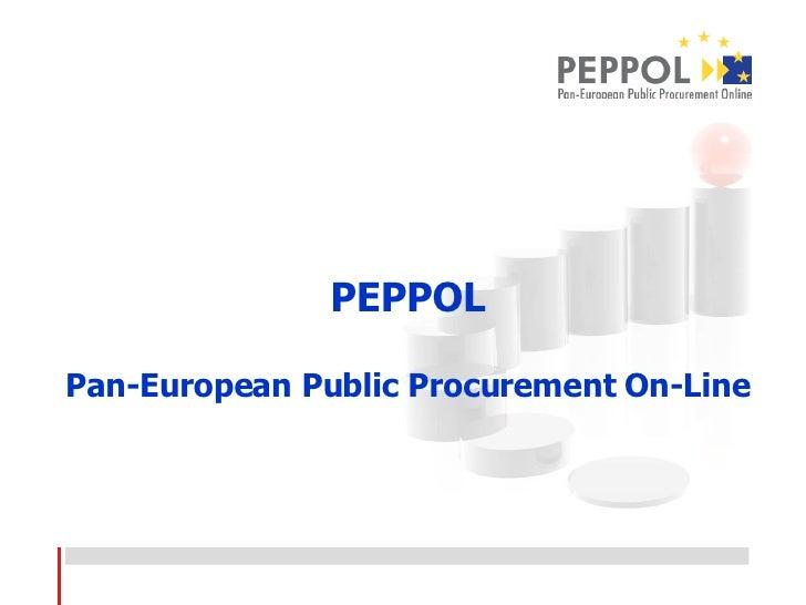 PEPPOL Pan-European Public Procurement On-Line