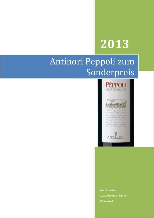 2013Antinori Peppoli zum         Sonderpreis           Weinfunatiker           www.weinfunatiker.net           30.01.2013