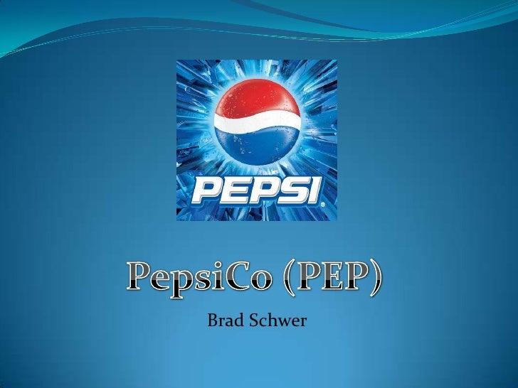 PepsiCo (PEP)<br />Brad Schwer<br />
