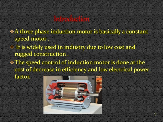 Speed Control Of Three Phase Induction Motor: 3 phase motor speed control