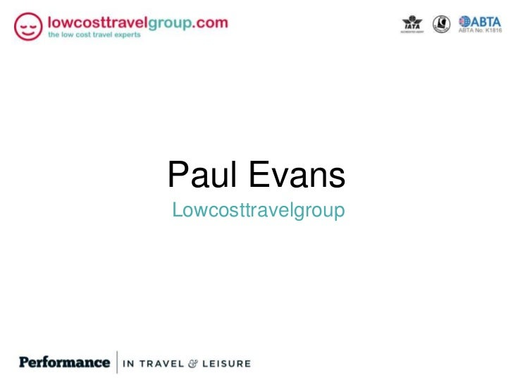 Paul EvansLowcosttravelgroup