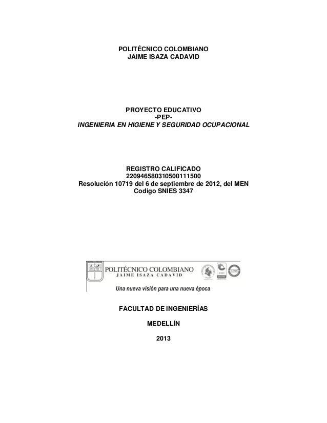 POLITÉCNICO COLOMBIANO              JAIME ISAZA CADAVID             PROYECTO EDUCATIVO                      -PEP-INGENIERI...