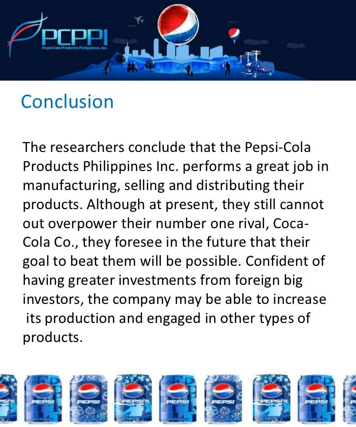 pepsi cola products philippines inc essay Supreme court third division pepsi cola distributors of the philippines, inc, petitioner, -versus- gr no 100686 august 15, 1995 national labor relations.