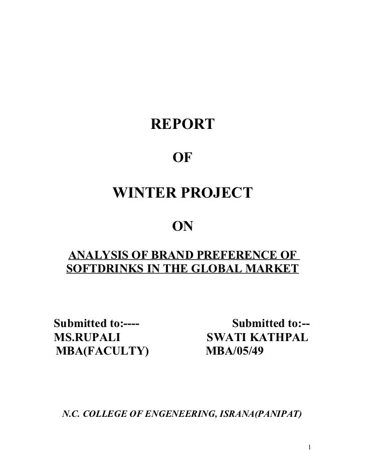 REPORT                      OF          WINTER PROJECT                      ON  ANALYSIS OF BRAND PREFERENCE OF  SOFTDRINK...