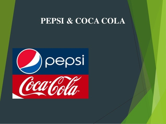 a comparative businessanalysis pepsi and coca cola Comparative analysis case the coca cola company and pepsico inc instructions go from acct 210 at university of taipei.