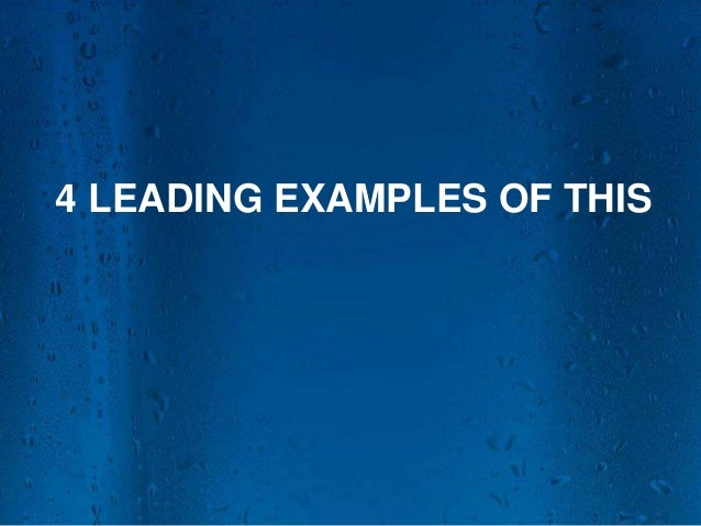 4 LEADING EXAMPLES OF THIS