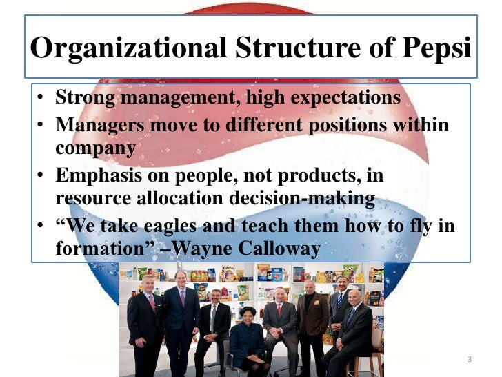 organizational structure of pepsi company Organizational restructuring is the process by which an organization changes its internal structure by revamping departments, ownership, or operations and processes.