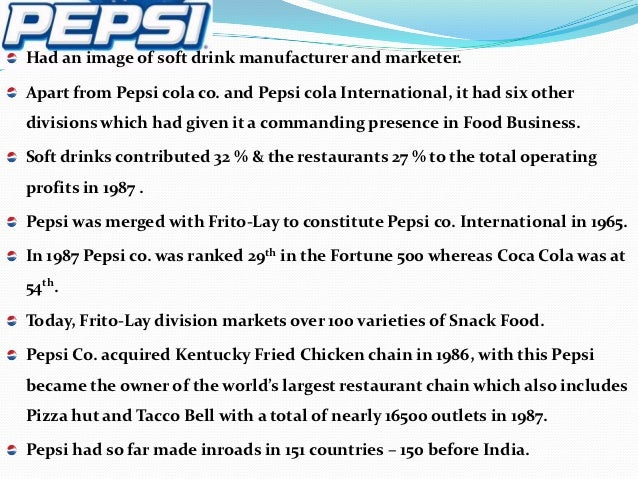 pepsico restaurants case Case study pepsico corporation essaysto: chief executive officer, pepsico restaurants subject: report of pepsico 's restaurants over the years pepsico has adopted an entrepreneurial.