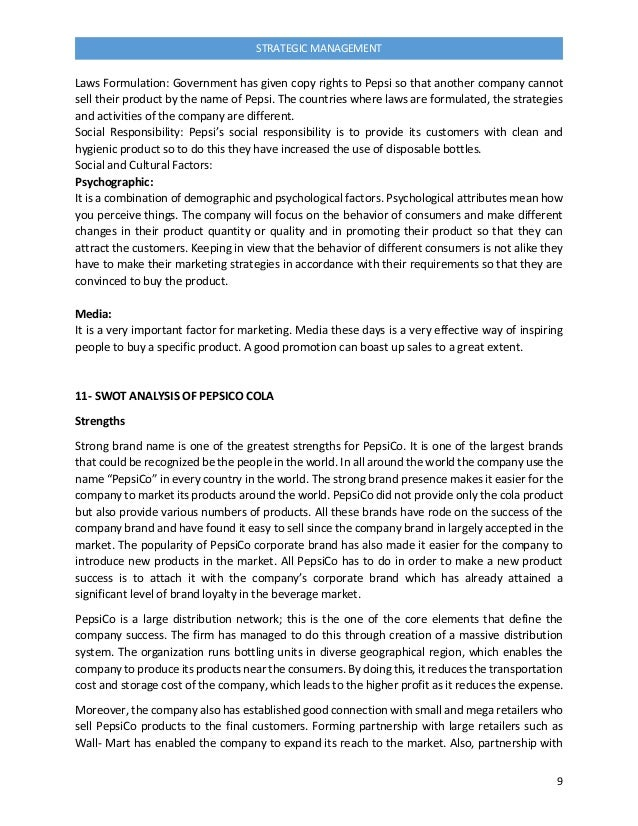 strategy formulation of pepsico incorporated 10 introductionthe purpose of this essay is to prepare a strategy formulation analysis  it was then incorporated on  organizational behavior of pepsico.