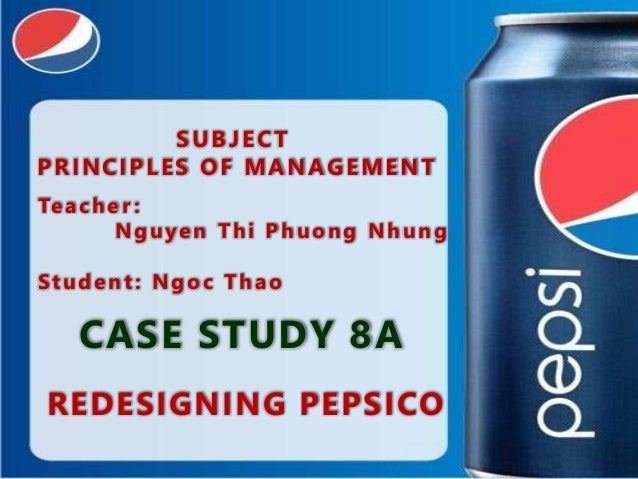 pepsico case study solution A business analysis of the pepsi company by chccfinc in types school work essays & theses, business, and finance.