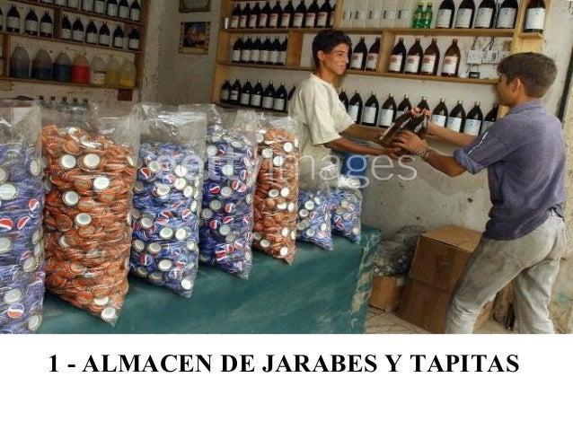1 - ALMACEN DE JARABES Y TAPITAS