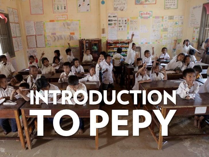 INTRODUCTIONTO PEPY