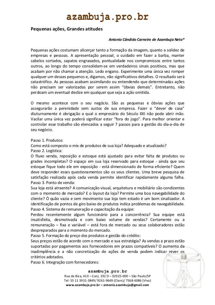 Pequenas ações, Grandes atitudes                                               Antonio Cândido Carneiro de Azambuja Neto*P...