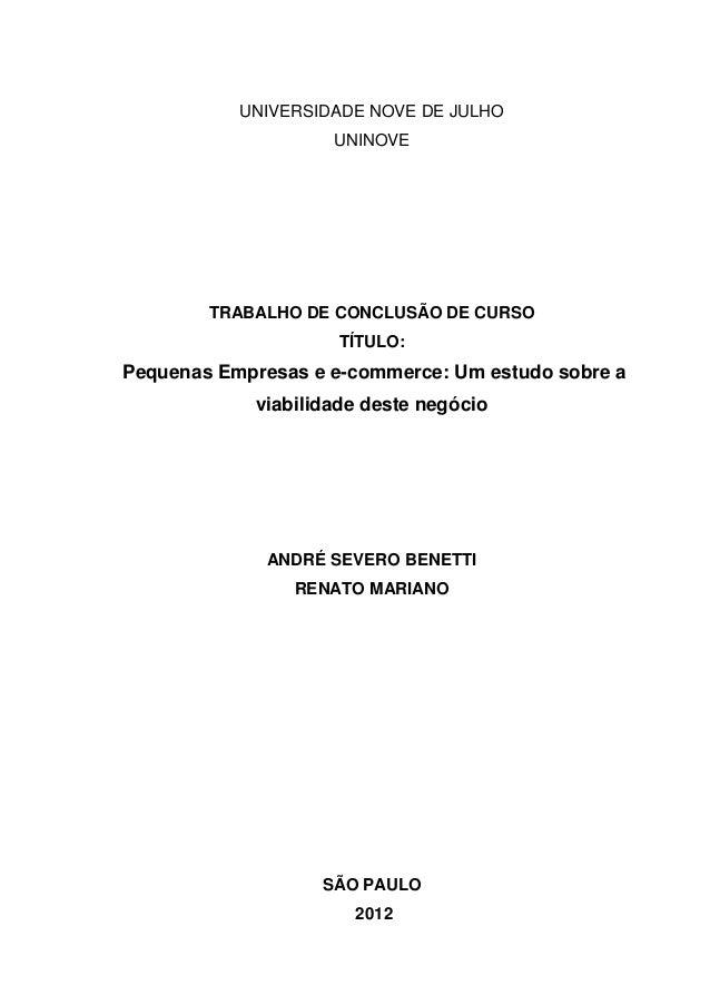 UNIVERSIDADE NOVE DE JULHO                    UNINOVE        TRABALHO DE CONCLUSÃO DE CURSO                     TÍTULO:Peq...