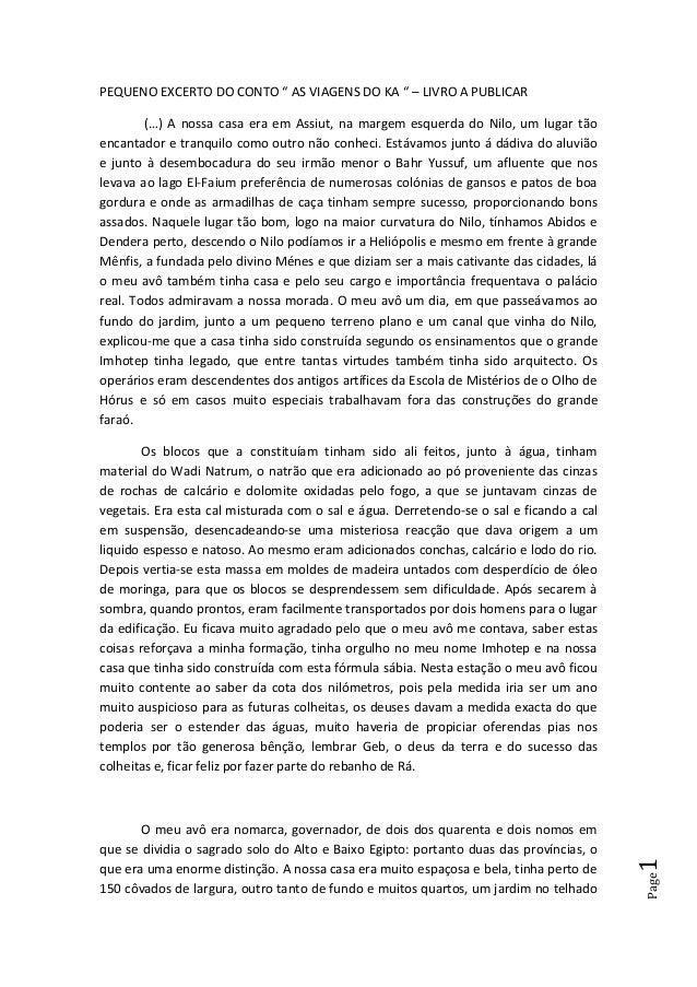 """Page1 PEQUENO EXCERTO DO CONTO """" AS VIAGENS DO KA """" – LIVRO A PUBLICAR (…) A nossa casa era em Assiut, na margem esquerda ..."""