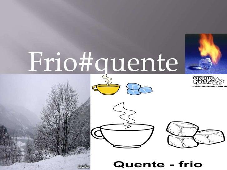 Frio#quente