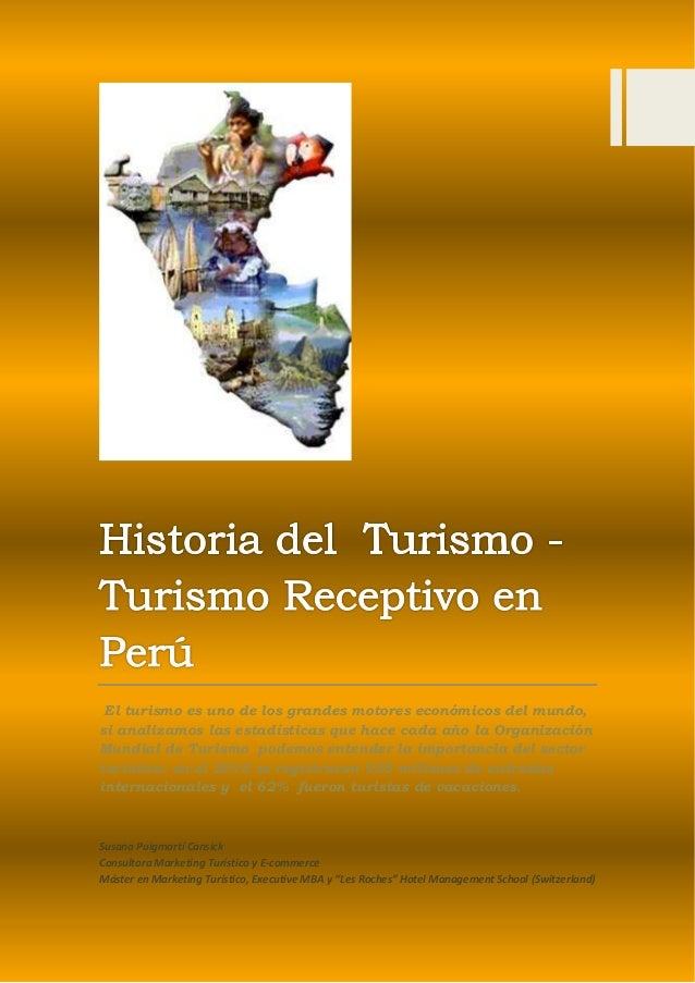 El turismo es uno de los grandes motores económicos del mundo, si analizamos las estadísticas que hace cada año la Organiz...