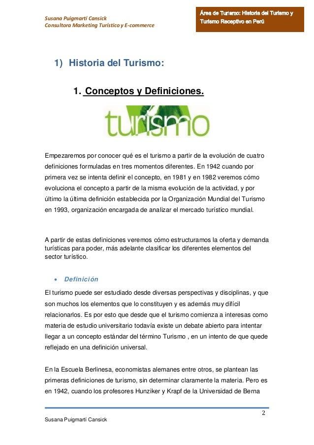 Perú - Historia del Turismo y Turismo Receptivo 2013 Slide 3