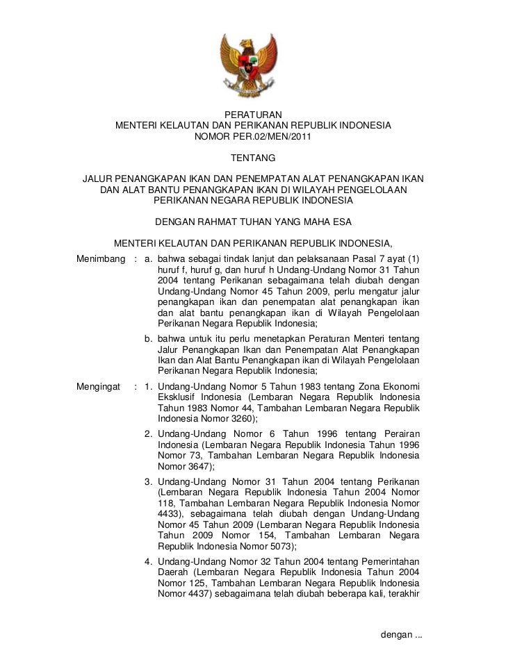 PERATURAN        MENTERI KELAUTAN DAN PERIKANAN REPUBLIK INDONESIA                      NOMOR PER.02/MEN/2011             ...