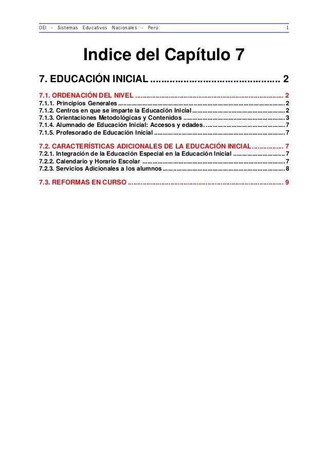 OEI - Sistemas Educativos Nacionales - Perú 1 Indice del Capítulo 7 7. EDUCACIÓN INICIAL ....................................