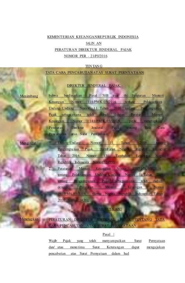 Peraturan Direktur Jenderal Pajak tentang Tata Cara Pencabutan atas Surat Pernyataan; KEMENTERIAN KEUANGANREPUBLIK INDONES...
