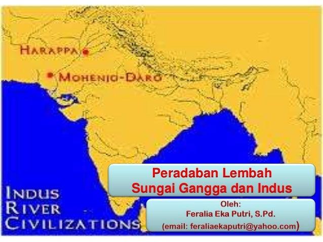 Peradaban LembahSungai Gangga dan Indus
