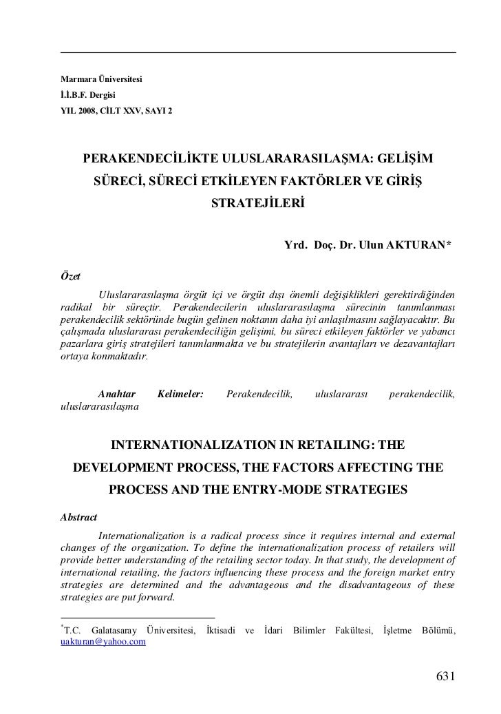 Marmara Üniversitesiİ.İ.B.F. DergisiYIL 2008, CİLT XXV, SAYI 2       PERAKENDECİLİKTE ULUSLARARASILAŞMA: GELİŞİM         S...