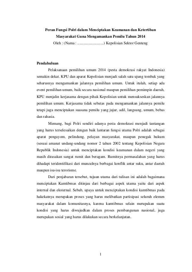 1 Peran Fungsi Polri dalam Menciptakan Keamanan dan Ketertiban Masyarakat Guna Mengamankan Pemilu Tahun 2014 Oleh : (Nama ...