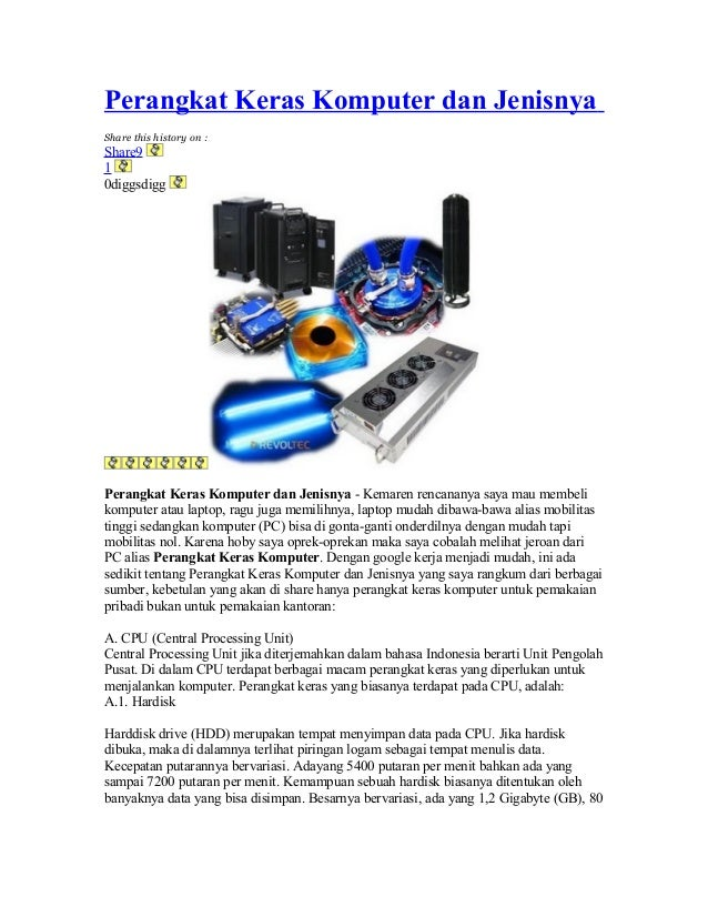 Perangkat Keras Komputer dan Jenisnya Share this history on : Share9 1 0diggsdigg Perangkat Keras Komputer dan Jenisnya - ...