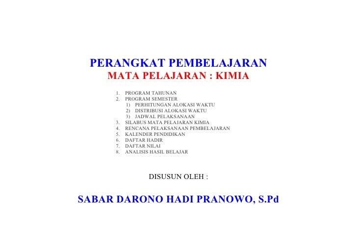 PERANGKAT PEMBELAJARAN     MATA PELAJARAN : KIMIA      1.   PROGRAM TAHUNAN      2.   PROGRAM SEMESTER           1) PERHIT...