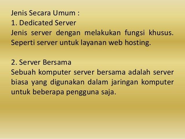 Fungsi dedicated server adalah i