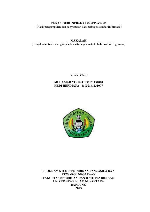 PERAN GURU SEBAGAI MOTIVATOR ( Hasil pengumpulan dan penyusunan dari berbagai sumber informasi )  MAKALAH ( Diajukan untuk...