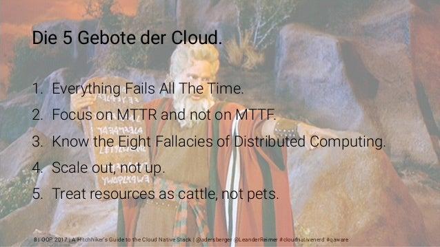| OOP 2017 | A Hitchhiker's Guide to the Cloud Native Stack | @adersberger @LeanderReimer #cloudnativenerd #qaware Die 5 G...