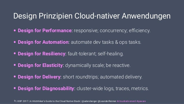 | OOP 2017 | A Hitchhiker's Guide to the Cloud Native Stack | @adersberger @LeanderReimer #cloudnativenerd #qaware Design ...