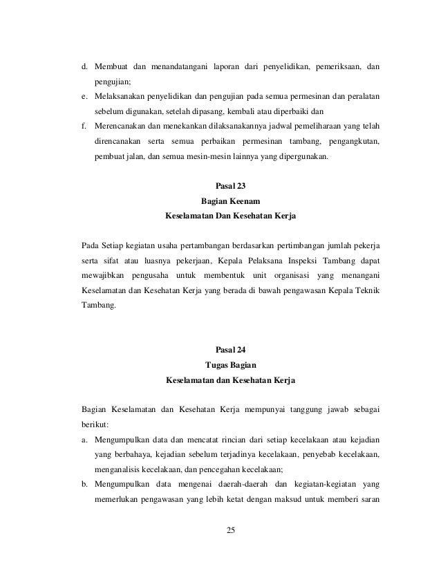 d. Membuat dan menandatangani laporan dari penyelidikan, pemeriksaan, dan pengujian; e. Melaksanakan penyelidikan dan peng...