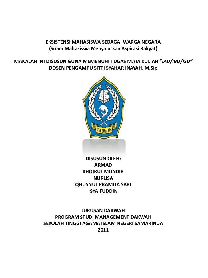 EKSISTENSI MAHASISWA SEBAGAI WARGA NEGARA            (Suara Mahasiswa Menyalurkan Aspirasi Rakyat)MAKALAH INI DISUSUN GUNA...