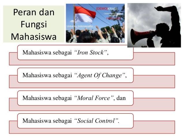 essay mahasiswa sebagai agent of change social control dan iron stock