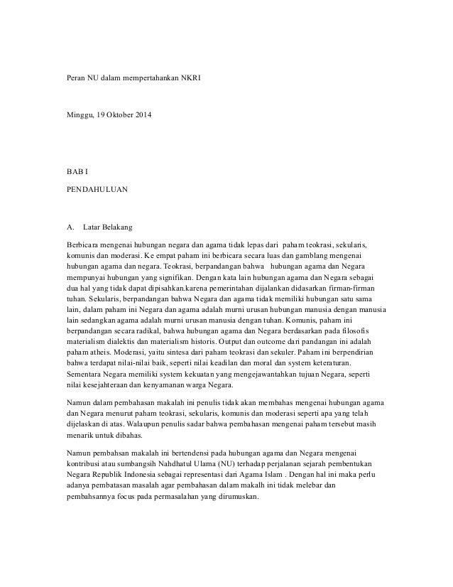 Peran NU dalam mempertahankan NKRI Minggu, 19 Oktober 2014 BAB I PENDAHULUAN A. Latar Belakang Berbicara mengenai hubungan...