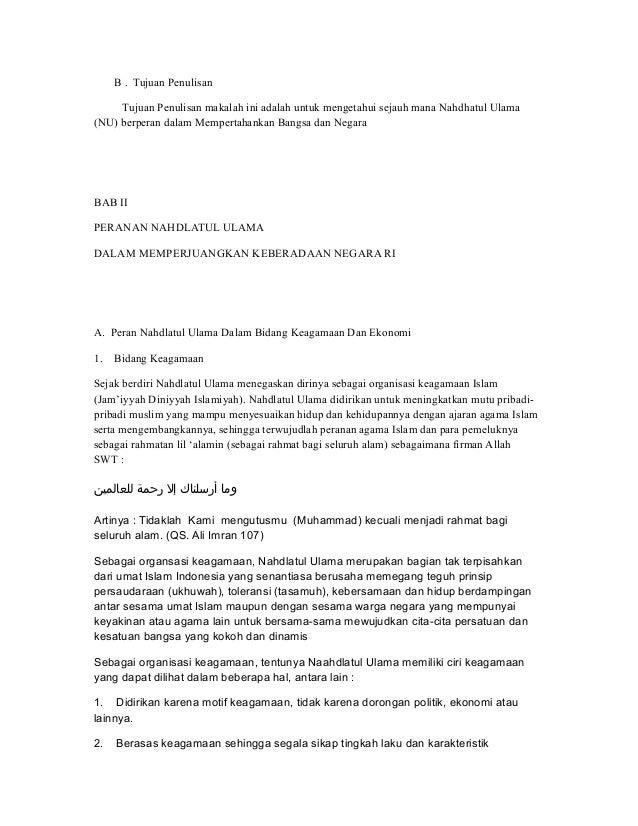 B . Tujuan Penulisan Tujuan Penulisan makalah ini adalah untuk mengetahui sejauh mana Nahdhatul Ulama (NU) berperan dalam ...