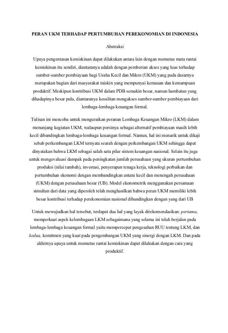 PERAN UKM TERHADAP PERTUMBUHAN PEREKONOMIAN DI INDONESIA                                        Abstraksi Upaya pengentasa...