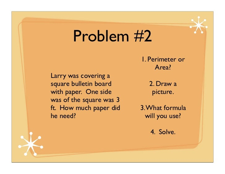 Problem #2 1. Perimeter or Area?Larry was covering asquare bulletin...