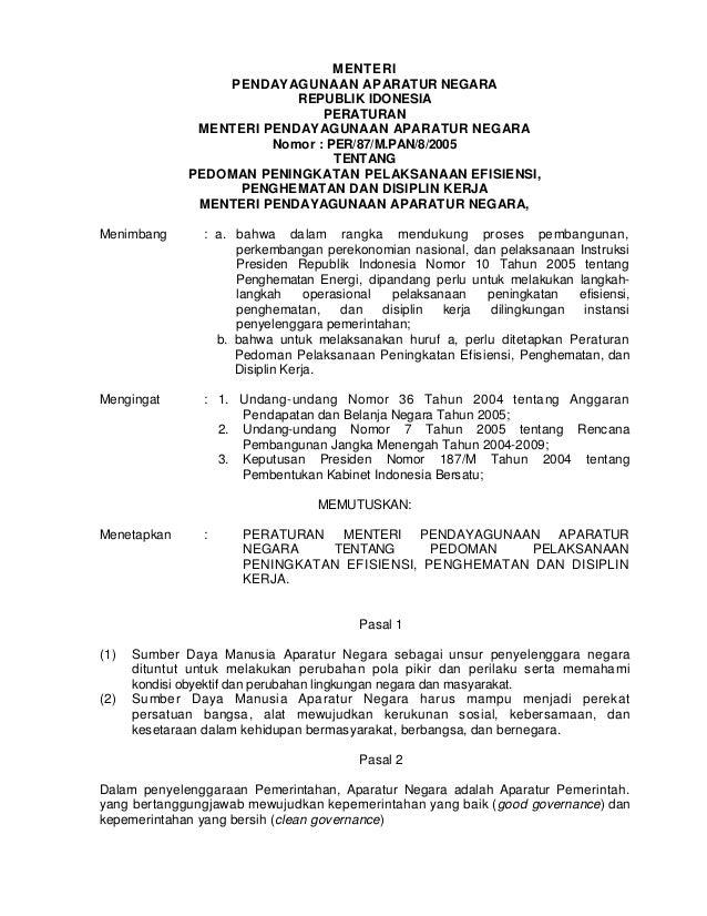 MENTERI PENDAYAGUNAAN APARATUR NEGARA REPUBLIK IDONESIA PERATURAN MENTERI PENDAYAGUNAAN APARATUR NEGARA Nomor : PER/87/M.P...