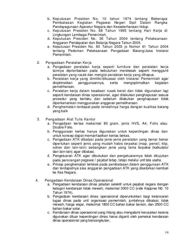 14 b. Keputusan Presiden No. 10 tahun 1974 tentang Beberapa Pembatasan Kegiatan Pegawai Negeri Sipil Dalam Rangka Pendayag...