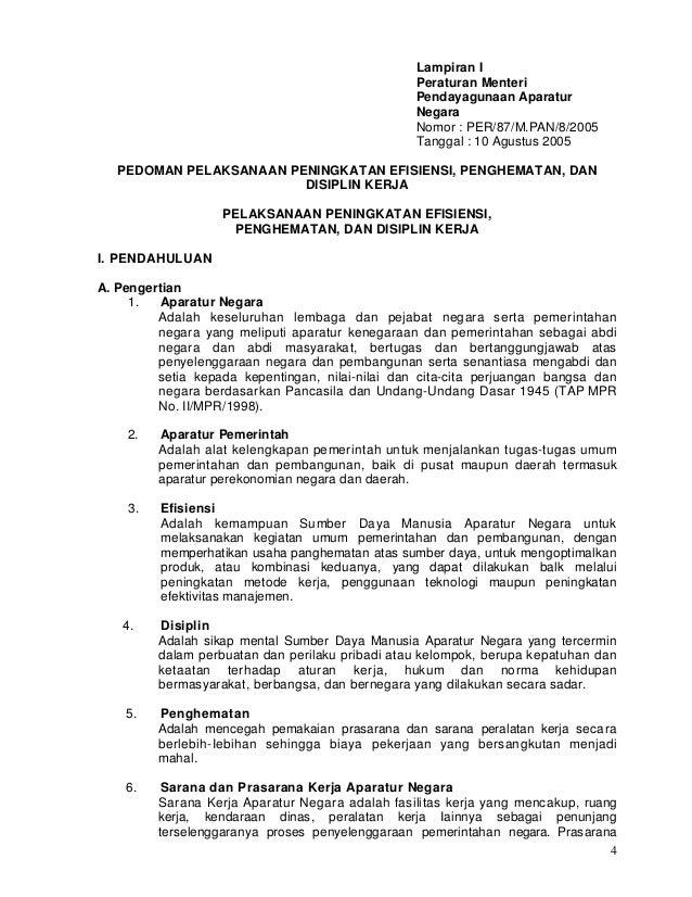4 Lampiran I Peraturan Menteri Pendayagunaan Aparatur Negara Nomor : PER/87/M.PAN/8/2005 Tanggal : 10 Agustus 2005 PEDOMAN...